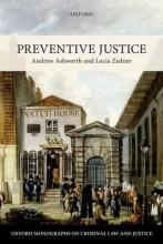 Ashworth, Andrew, Qc Preventive Justice