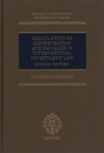 Marboe, Irmgard Calculation of Compensation and Damages in International Investment Law