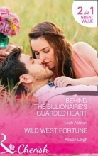Ashton, Leah Behind The Billionaire`s Guarded Heart