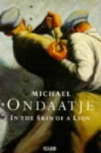Ondaatje, Michael In the Skin of a Lion
