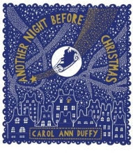Carol Duffy Another Night Before Christmas