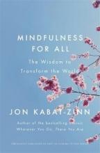 Jon Kabat-Zinn Mindfulness for All