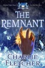Fletcher, Charlie The Remnant