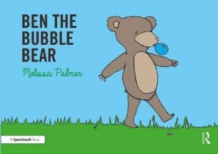 Melissa Palmer Ben the Bubble Bear