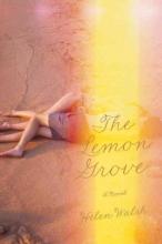 Walsh, Helen The Lemon Grove