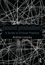 Andrew (University of Gloucestershire, UK) Lansley Sound Production