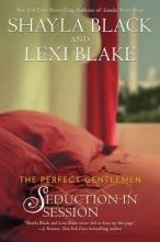 Black, Shayla,   Blake, Lexi Seduction in Session