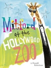 Robertson, Donald Mitford at the Hollywood Zoo