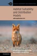 Antoine (Universite de Lausanne, Switzerland) Guisan,   Wilfried Thuiller,   Niklaus E. Zimmermann Habitat Suitability and Distribution Models