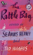 Seamus Heaney,   Ted Hughes The Rattle Bag