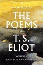 T. S. Eliot,   Christopher Ricks,   Jim McCue The Poems of T. S. Eliot Volume II
