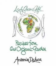 Antonia De Luca Leafy Greens Cafe