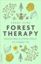 Sarah Ivens Forest Therapy