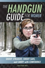 Dixon Engel, Tara The Handgun Guide for Women
