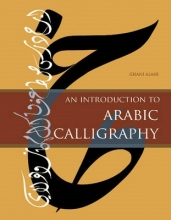 Alani, Ghani An Introduction to Arabic Calligraphy