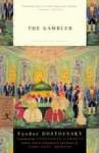Dostoevsky, Fyodor Mikhailovich The Gambler
