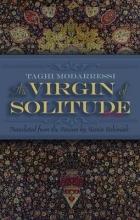 Modarressi, Taghi The Virgin of Solitude