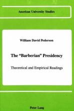 William David Pederson The Barberian Presidency
