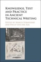 Formisano, Marco Knowledge, Text and Practice in Ancient Technical Writing