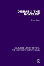 Braun, Thom Disraeli the Novelist
