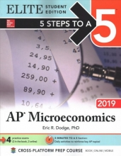 Dodge, Eric R., Ph.D. 5 Steps to a 5 AP Microeconomics 2019
