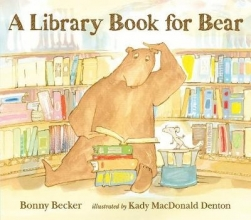 Becker, Bonny Library Book for Bear
