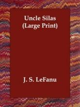 LeFanu, J. S. Uncle Silas