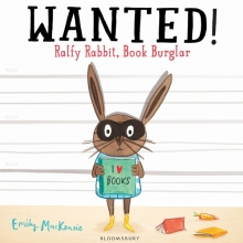MacKenzie, Emily Wanted! Ralfy Rabbit, Book Burglar