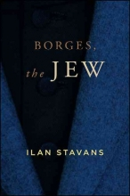 Stavans, Ilan Borges, the Jew