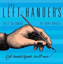 Koegle, Cary The Left-Hander`s 2017 Day-To-Day Calendar