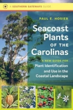 Paul E. Hosier Seacoast Plants of the Carolinas