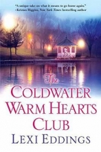 Eddings, Lexi The Coldwater Warm Hearts Club