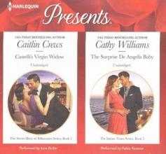 Crews, Caitlin,   Williams, Cathy Castelli`s Virgin Widow & The Surprise De Angelis Baby