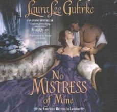 Guhrke, Laura Lee No Mistress of Mine