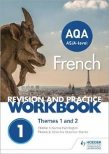 Severine Chevrier-Clarke,   Karine Harrington AQA A-level French Revision and Practice Workbook: Themes 1 and 2