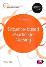 Peter Ellis Evidence-based Practice in Nursing