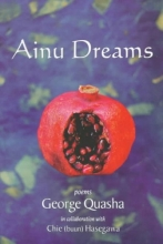 Quasha, George Ainu Dreams