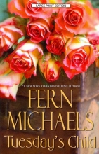 Michaels, Fern Tuesday`s Child