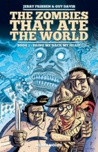 Frissen, Jerry The Zombies That Ate the World #1