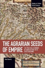 Brad Bauerly The Agrarian Seeds Of Empire