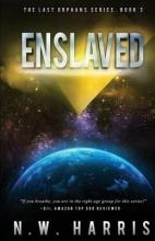 Harris, N. W. Enslaved