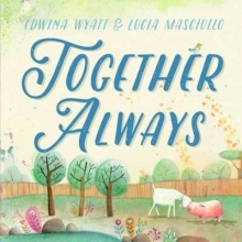 Wyatt, Edwina Together Always