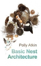 Polly Atkin Basic Nest Architecture