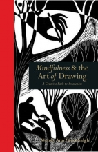 Greenhalgh, Wendy Ann Mindfulness & the Art of Drawing