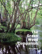 Barry Mays The Green Wood Companion