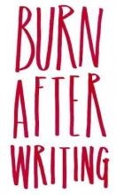 Jones, Sharon Burn After Writing