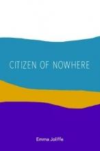 Emma Joliffe Citizen of Nowhere