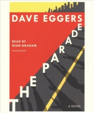 Dave Eggers The Parade