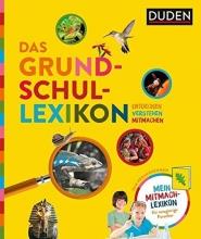 Würmli, Marcus,   Lenz, Angelika,   Sust, Angelika,   Oftring, Bärbel Das Grundschullexikon: Entdecken - Verstehen - Mitmachen