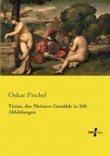Fischel, Oskar Tizian, des Meisters Gemälde in 260 Abbildungen